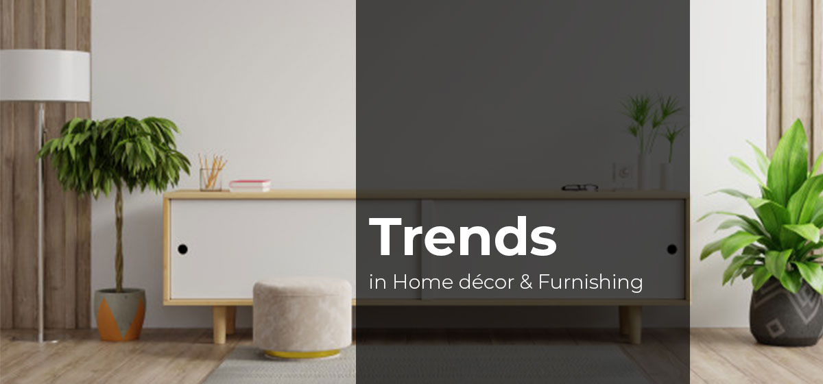 Hard to Ignore Trends in Home Decor and Furniture